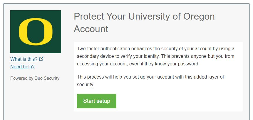 "Screenshot says ""Protect your University of Oregon Account"" at the top and has a ""Start setup"" button"